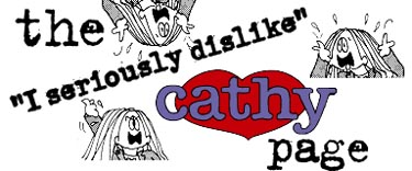 The I seriously dislike Cathy Page